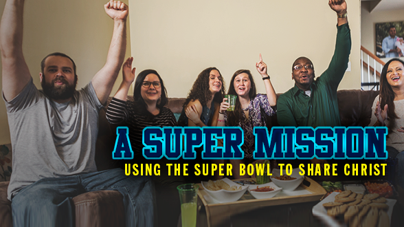 6 Ways to Share Christ During the Super Bowl
