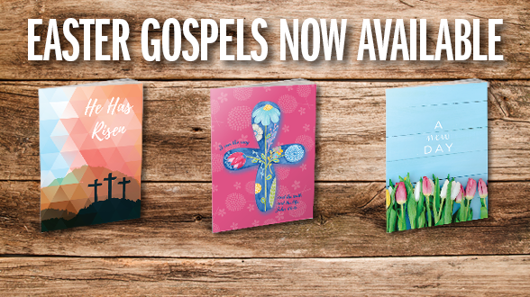 Share why Easter is the true meaning of eternal life with our limited edition Gospels. Order today!