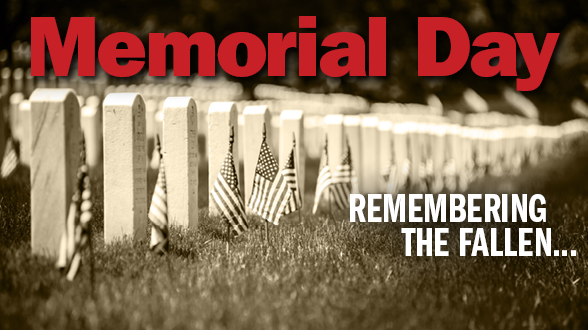 Remembering our fallen heroes this Memorial Day!