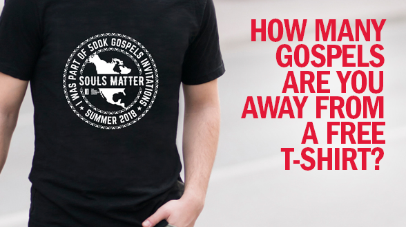 Help us reach 500,000 gospels in North America before September 30th and claim your free T-shirt in victory.