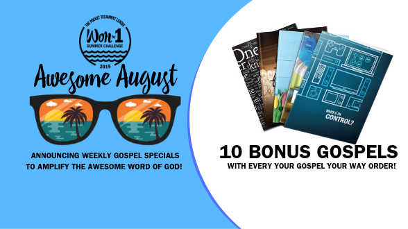 10 FREE Gospel with every Your Gospel Your Way order. Pick your favorite cover and Gospel translation and we'll print and ship your customized order. Get started now!