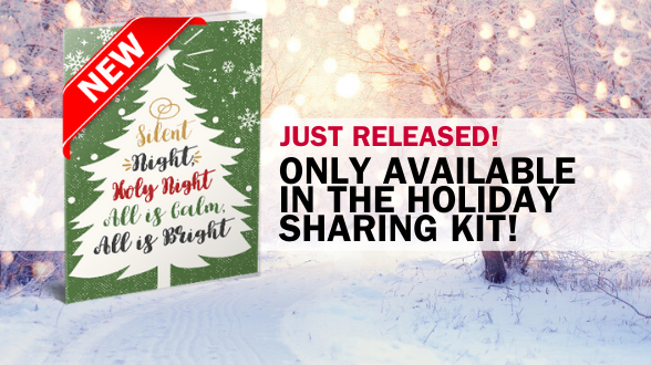 Just released! Exclusive cover only available via the Holiday Sharing Kits. Learn more >>