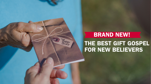 New Discipleship Resource: The Best Gift For New Believers. Learn more >>