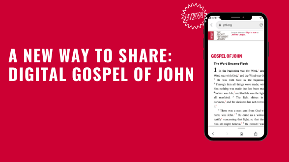 Text it, post it to social media, and more! A NEW digital way to share the Gospel of John is here.